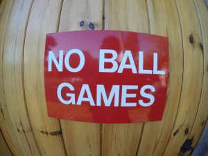 NO BALL GAMES, Sign